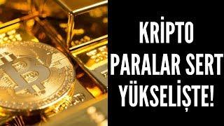 Kripto Paralar Sert Yükselişte! Bitcoin, Ethereum, Ripple Daha Yükselir mi?