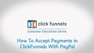 How To Accept Payments in ClickFunnels With PayPal