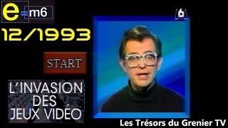 E=M6 Emission Speciale Jeux Vidéo de 1993 1er Partie 1/2