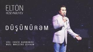 Elton Hüseynəliyev - Düşünürəm