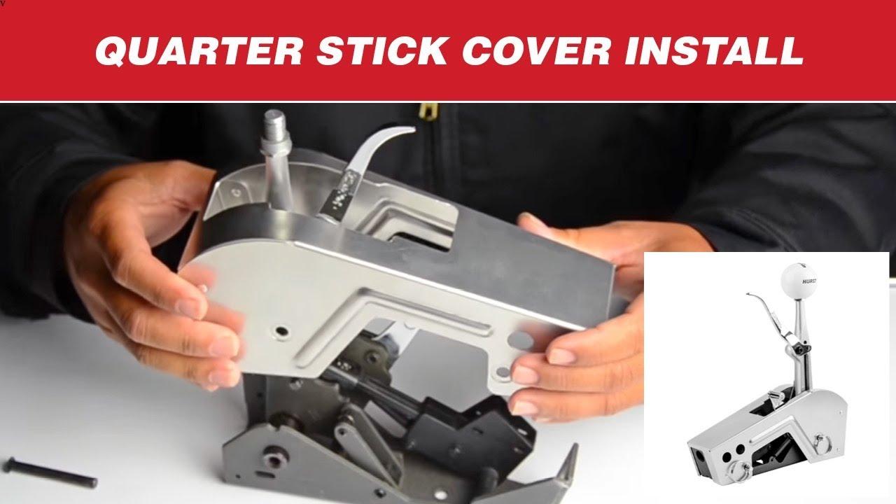 How to Install a Hurst Quarter Stick Shifter Cover
