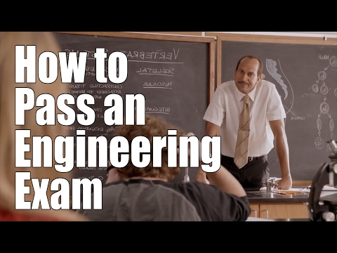 How to Pass an Engineering Exam