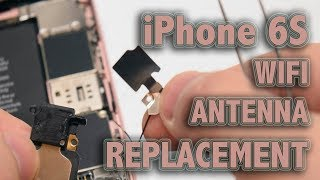 iPhone 6S WiFi Antenna Replacement