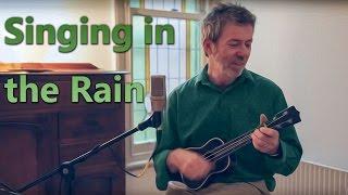 Singing In The Rain (With Ukulele Chords) - AJ Leonard