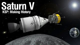 "KSP ""Making History"" DLC: Saturn V Replica with the new parts!"