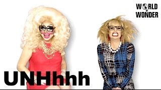 "Enjoy the video? Subscribe here! http://bit.ly/1fkX0CV On this episode of ""UNHhhh"" Trixie & Katya discuss how to stay healthy during their heavy travel schedule."