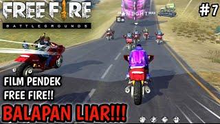 Download SEDIH! FILM PENDEK FREE FIRE!! BALAPAN LIAR!! PART 7!!