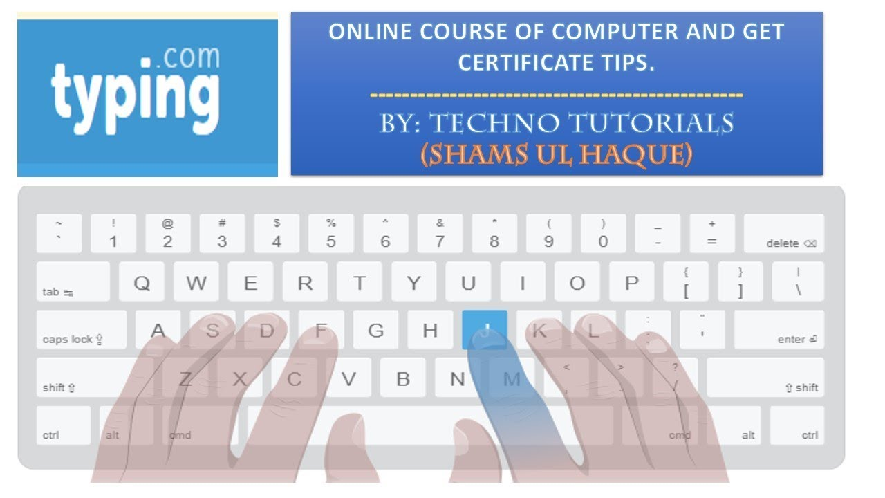 Improving Typing Skill For Free Online Get Certificate Youtube