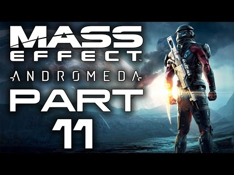 "Mass Effect: Andromeda - Let's Play - Part 11 - ""Space Exploration"""