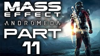 Mass Effect: Andromeda - Let's Play - Part 11 -