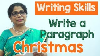 How to Write a Paragraph about Christmas in English | Composition Writing  | Reading Skills