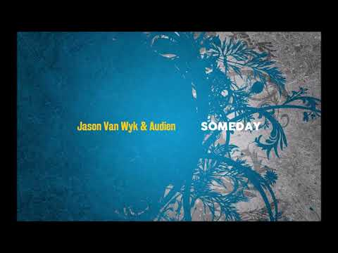 Jason Van Wyk - Someday (Original Mix)
