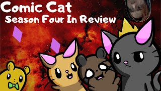 Comic Cat Season Four In Review
