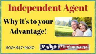 Independent Medicare Broker (Why it's to Your Advantage?)