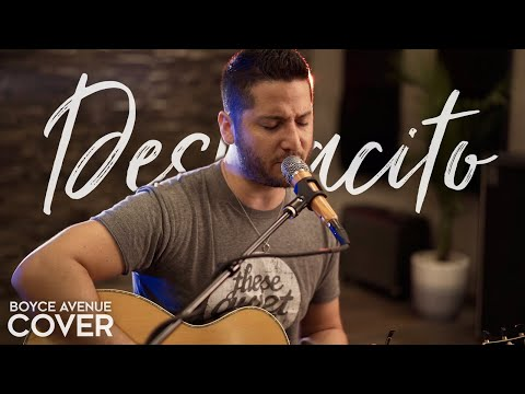 Despacito - Luis Fonsi ft. Daddy Yankee (Boyce Avenue acoust