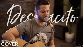 Despacito - Luis Fonsi ft. Daddy Yankee (Boyce Avenue acoustic cover) on Spotify & iTunes Mp3
