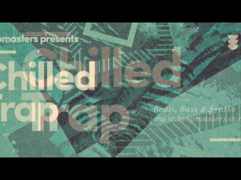 Chilled Trap - Trap Samples & Loops - By Loopmasters