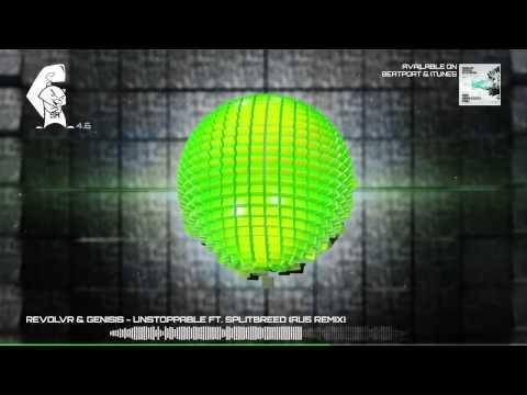 Revolvr & Genisis Feat. Splitbreed - Unstoppable (Au5 Remix) [Glitch Hop] Squirrel 4.6