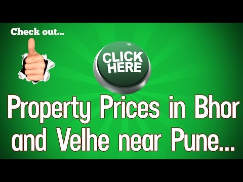 PLOTS PRICES IN BHOR AND VELHE NEAR PUNE - BIGGEST PROPERTY AND LAND SCAM