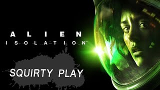 ALIEN: ISOLATION - Hello My Honey!