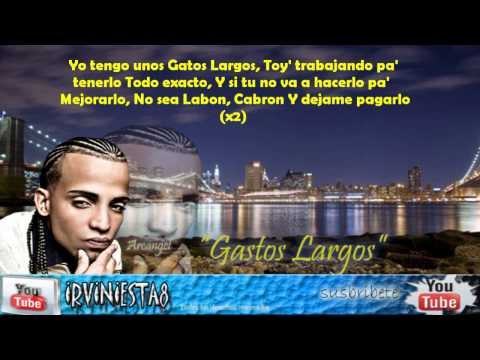 Arcangel - Gastos Largos (Letra) (La Formula)