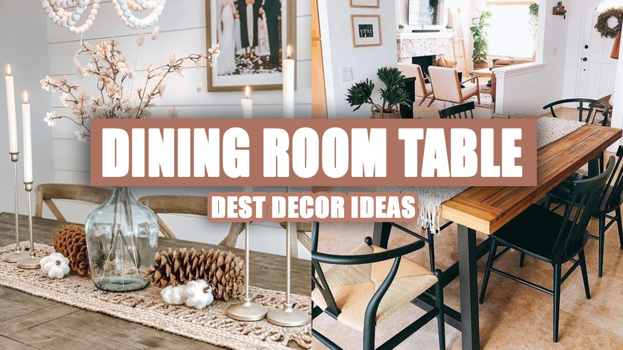 55 Best Dining Room Table Decor Ideas 2021 Youtube
