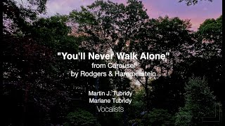 """You'll Never Walk Alone"" Cover duet 2021 #MarlaneandMartinTubridy"