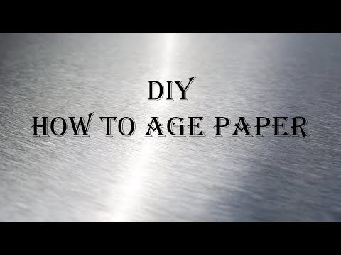 DIY Aging Paper or Parchment
