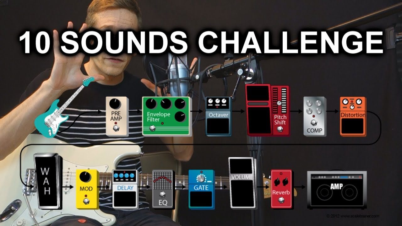 the 10 sounds challenge get the most out of your guitar pedals now pedalboard tips 31. Black Bedroom Furniture Sets. Home Design Ideas