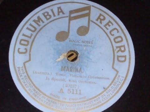 """""""Marina """" (Arietta)Sung by Florencio Constantino Columbia  A 5111"""