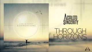 A Call To Sincerity - Through Horizons