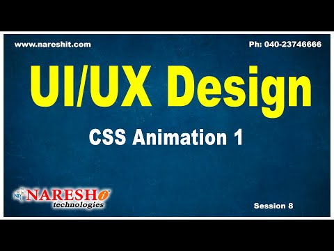 Session: 8   CSS Animation 1  CSS Tutorials   by Mr.Naveen Saggam thumbnail