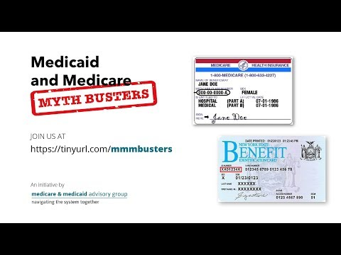 Medicare and Medicaid Myth Busters