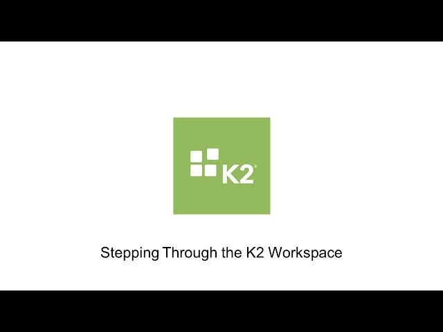 Stepping Through the K2 Workspace