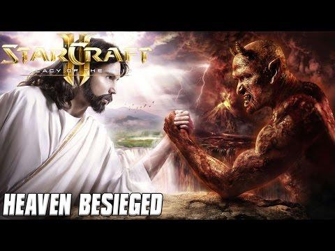 Heaven Besieged- Starcraft 2 Mod