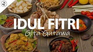 Gita Gutawa - Idul Fitri (Lirik)