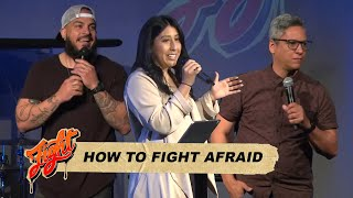 How to Fight Afraid