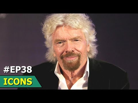 Richard Branson | English Business Magnate | Icons | Episode 38