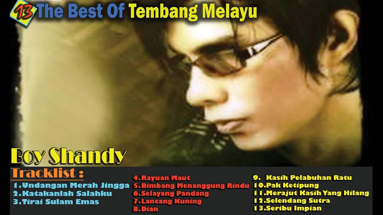 Boy shandy the best of tembang melayu – tembang melayu terpopuler.