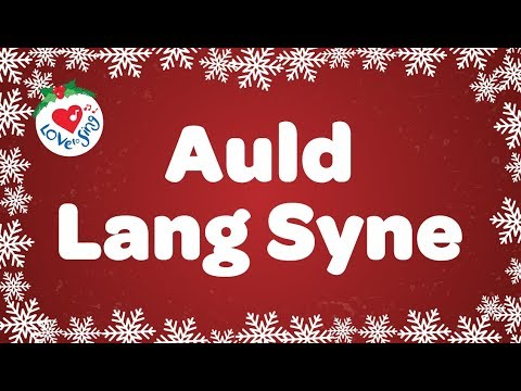 Auld Lang Syne with Sing Along Lyrics | Happy New Years Song | Children Love to Sing