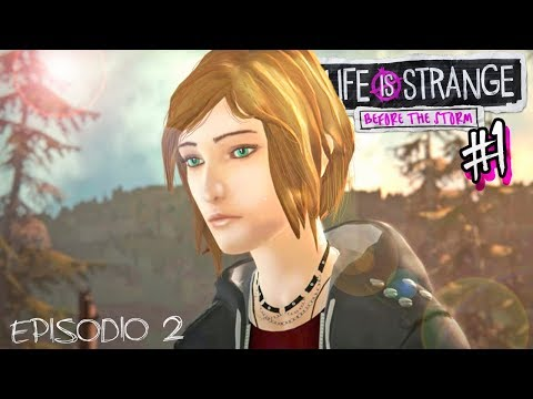 EXPULSADA DE BLACKWELL!! 😡 | LIFE IS STRANGE (Before The Storm) Ep. 1 - Capítulo 2