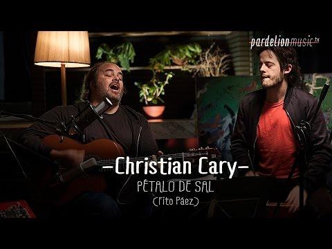 Christian Cary - Pétalo de sal (Fito Paez) (Live on PardelionMusic.tv)