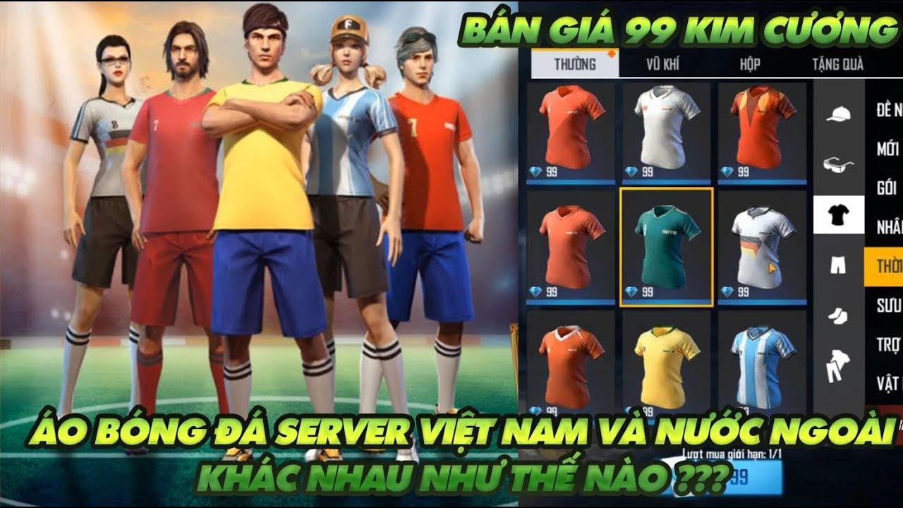 Garena Free Fire| Áo bóng đá ở Việt Nam và nước ngoài khác nhau thế nào – Mua áo bóng đá giá 99 kc