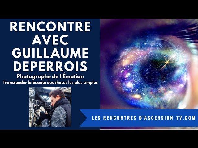 A la rencontre de Guillaume DEPERROIS, Photographe de l'Émotion
