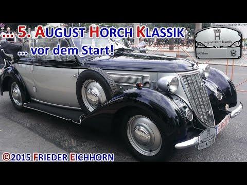 5. August Horch Klassik ... vor dem Start ...