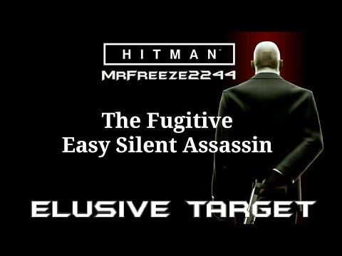 HITMAN - Elusive Target #25 - The Fugitive - Easy Silent Assassin