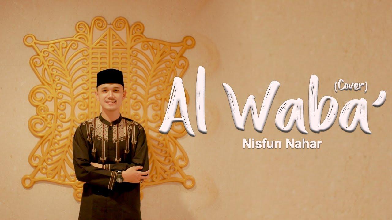 Nisfun Nahar - Al Wabaa' (Musik Cover)