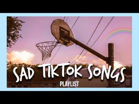 sad tiktok songs that make me rethink everything...
