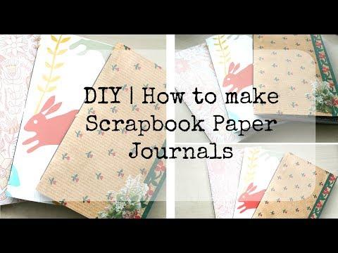 DIY | How to make scrapbook paper journals