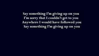 Say Something -   Boyce Avenue & Carly Rose Sonenclar LYRICS